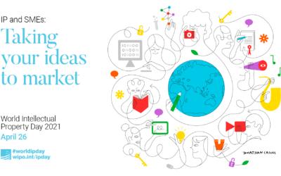 Giornata Mondiale della Proprietà Intellettuale – 26 Aprile 2021; IP & SMEs: Taking your ideas to market